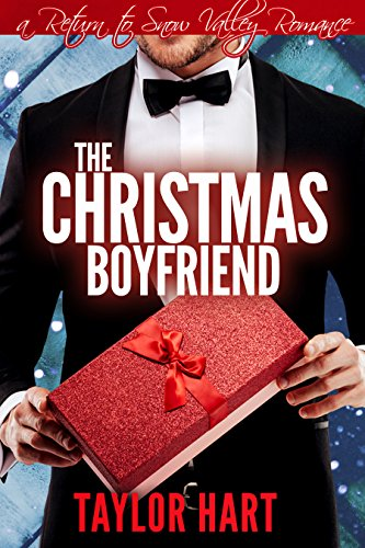 The Christmas Boyfriend: A Return to Snow Valley Romance cover