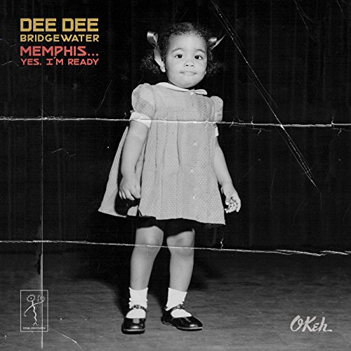 Dee Dee Bridgewater - Memphis Yes Im Ready - (88985406112) - CD - FLAC - 2017 - HOUND Download
