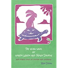 The Seven Saws of Speedy Weedy and Mosey Dawdle: and other tales of wisdom and nonsense