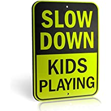 """Slow Down Kids Playing Signs   Children at Play Yard Sign   Diamond Grade Ultra Reflective Yellow for Street Safety   Durable Heavy Duty Dibond Aluminum with   18"""" x 12"""" Large"""