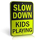 "Slow Down Kids Playing Signs | Children at Play Yard Sign | Diamond Grade Ultra Reflective Yellow for Street Safety | Durable Heavy Duty Dibond Aluminum with | 18"" x 12"" Large"