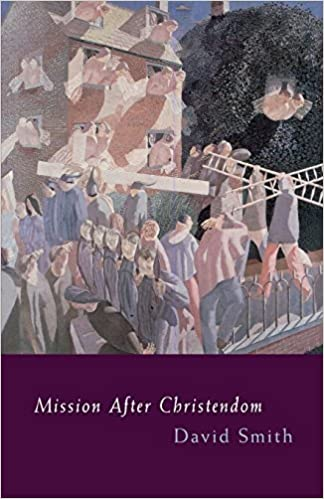 Book Mission After Christendom by David Smith (2003-10-01)