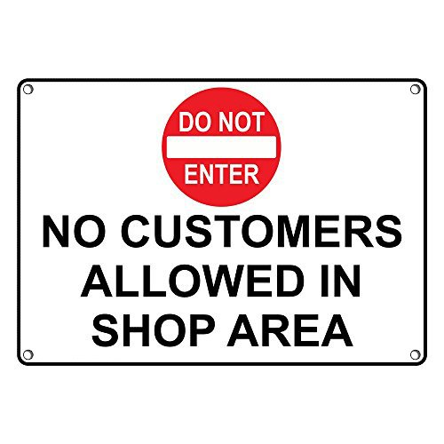 Weatherproof Plastic No Customers Allowed In Shop Area Sign with English Text and Symbol by SignJoker