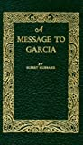 A Message to Garcia, Elbert Hubbard and Thomas Jefferson, 1557092001