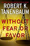 img - for Without Fear or Favor: A Novel (A Butch Karp-Marlene Ciampi Thriller) book / textbook / text book