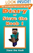 #6: Diary of Steve the Noob 1 (An Unofficial Minecraft Book) (Minecraft Diary Steve the Noob Collection)