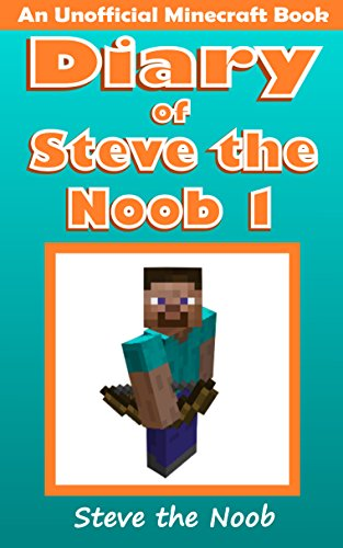 Diary of Steve the Noob 1