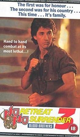 No Retreat, No Surrender 3: Blood Brothers [VHS]: Amazon.es ...