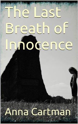 The Last Breath of Innocence