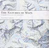 The Natures of Maps, Denis Wood and John Fels, 0226906043