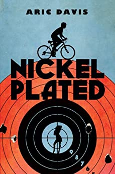 Nickel Plated by [Davis, Aric]