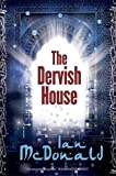 The Dervish House (Gollancz S.F.)