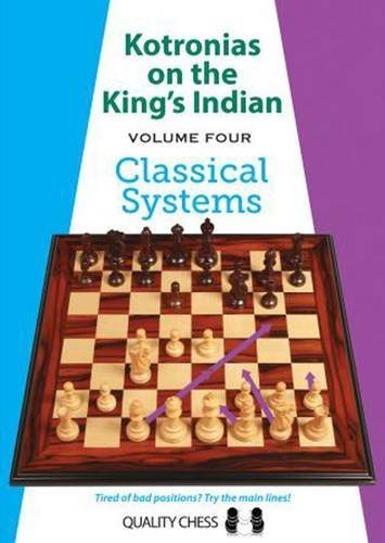 Read Online Kotronias on the King's Indian: Classical Systems (Volume 4) pdf