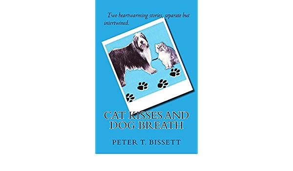 Cat Kisses And Dog Breath