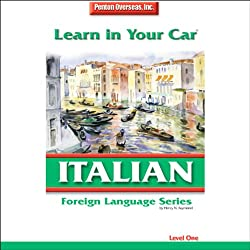 Learn in Your Car: Italian, Level 1
