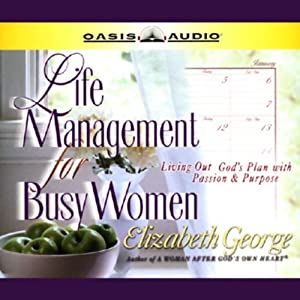 Life Management for Busy Women Audiobook