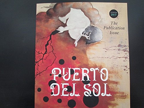 Puerto Del Sol: The Publication Issue (Issue 52.1)