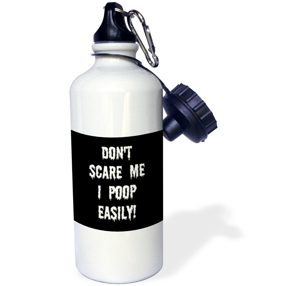 Multicolored 21oz wb/_200797/_1 3dRose Dont Scare me I Poop Easily Black White-Sports Water Bottle