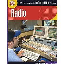 Radio (21st Century Skills Innovation Library: Innovation in Entertainment)