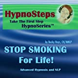 Hypnosteps: STOP SMOKING for LIFE Guided Hypnosis & NLP