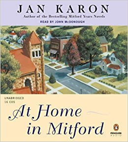 At Home In Mitford Jan Karon John Mcdonough 9780143059233 Amazon Com Books