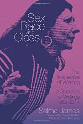 Sex, Race and Class - The Perspective of Winning: A Selection of Writings 1952-2011 (Common Notions)