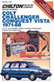 CH7037 Chilton Dodge Colt Challenger Conquest Vista 1971-1988 Repair Manual