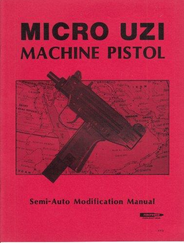 MICRO UZI MACHINE PISTOL Semi-Auto Modification Manual