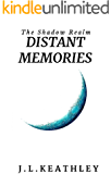 Distant Memories (The Shadow Realm Book 1)