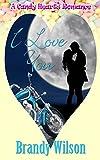 I Love You (A Candy Hearts Romance)