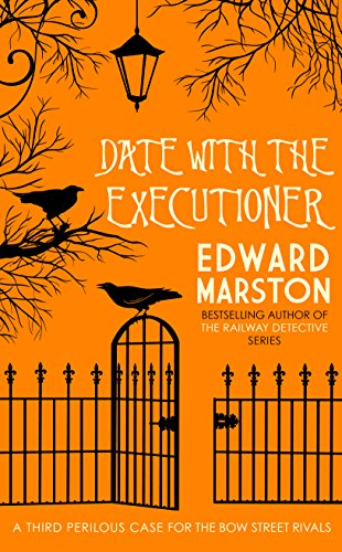 A Date with the Executioner (The Bow Street Rivals)