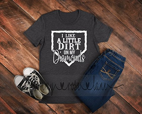 Baseball Tshirt - I Like A Little Dirt on my Diamonds by Tommy Rose Lane