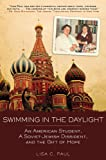 Swimming in the Daylight, Lisa C. Paul, 1616082038