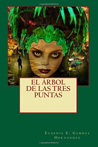 Read Online EL árbol de las tres puntas (Spanish Edition) pdf epub