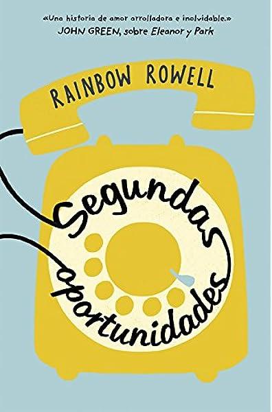 Segundas oportunidades (Biblioteca Indie): Amazon.es: Rowell, Rainbow: Libros