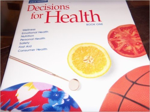 Decisions for Health: Student Workbook Book One