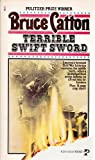 Terrible Swift Sword, Bruce Catton, 0671411314