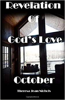 Revelation of God's Love October: Volume 10