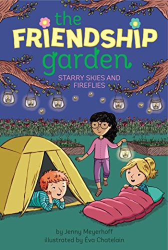 Starry Skies and Fireflies (The Friendship Garden Book 5)