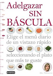 Adelgazar sin bascula (Spanish Edition)