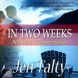 In Two Weeks Audiobook