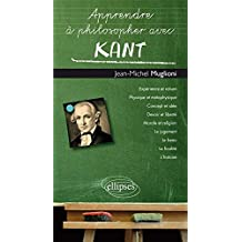 Apprendre a Philosopher Avec Kant