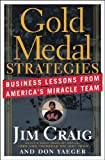God Medal Strategies, Business Lessons from America's Miracle Team