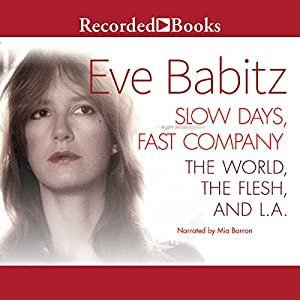 Slow Days, Fast Company Audiobook