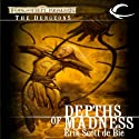 Depths of Madness: Forgotten Realms: The Dungeons, Book 1 Audiobook by Erik Scott de Bie Narrated by Dara Rosenberg