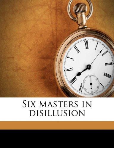 Download Six masters in disillusion pdf epub