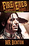 Fire Eyes: A Nate Grisham Young Adult Adventure (The Youngest Mountain Man Book 2)