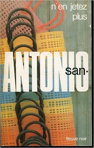 Amazon.fr - N\'en jetez plus - San Antonio - Livres