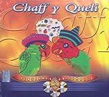 Chaff y Queli (Versiones Originales 3CDs, Chistes Para Adultos)