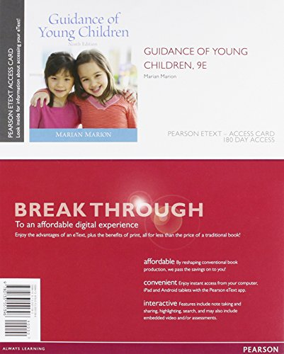 Guidance of Young Children, Enhanced Pearson eText -- Access Card (9th Edition)
